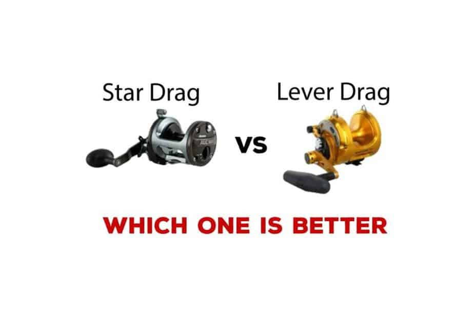 Star Drag Or Lever Drag Which One Is Better